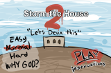 Storm the House 2