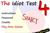 The Idiot Test 4